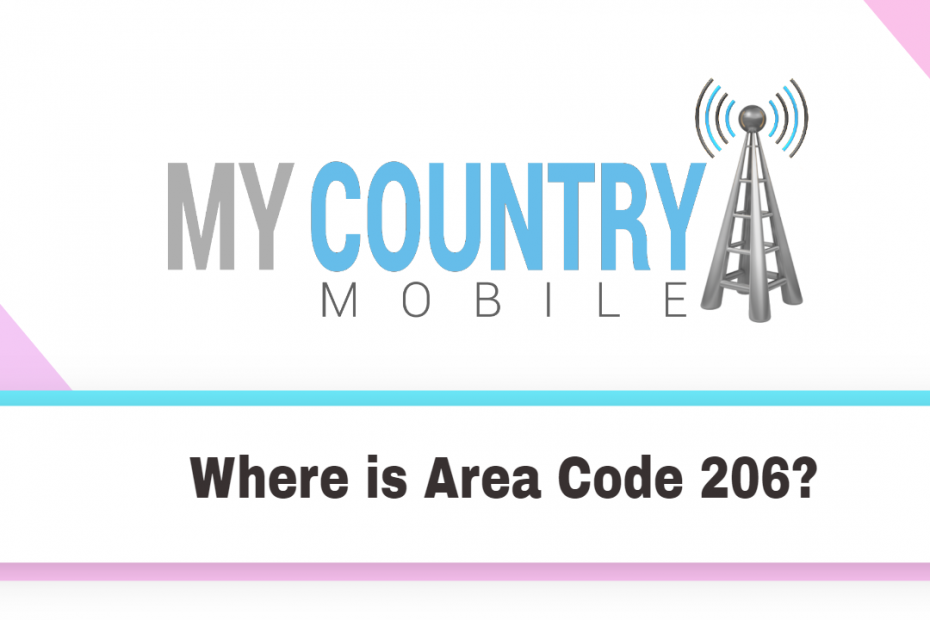 Where is Area Code 206? - My country Mobile