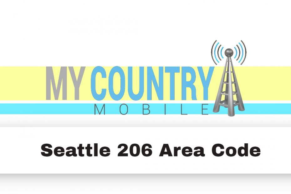 Seattle 206 Area Code - My country Mobile