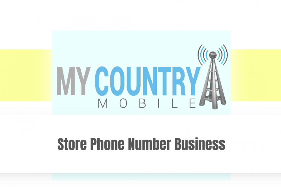Store Phone Number Business - My country Mobile
