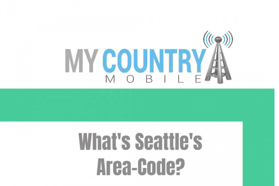 What's Seattle's Area-Code? - My country Mobile