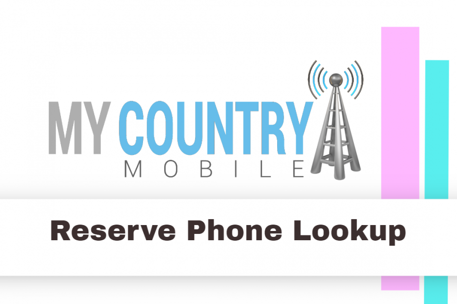 SEO title preview: Reserve Phone Lookup - My country Mobile