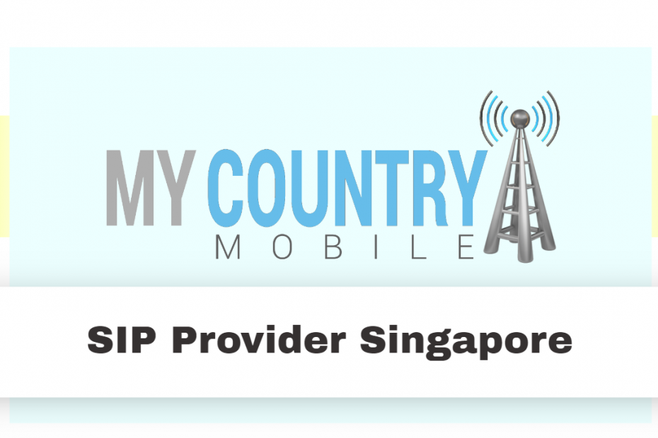 SIP Provider Singapore - My country Mobile