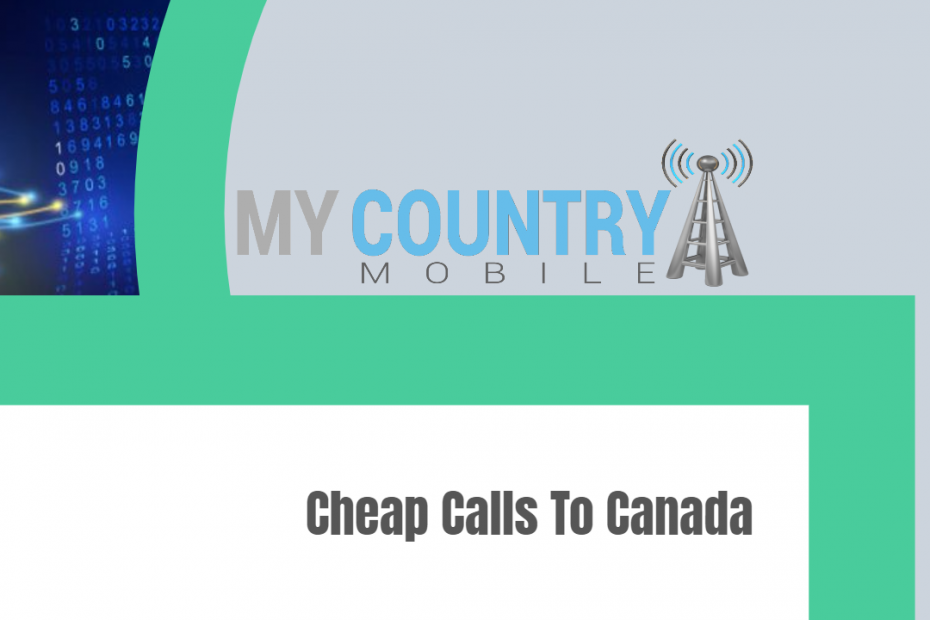 Cheap Calls To Canada - My country Mobile