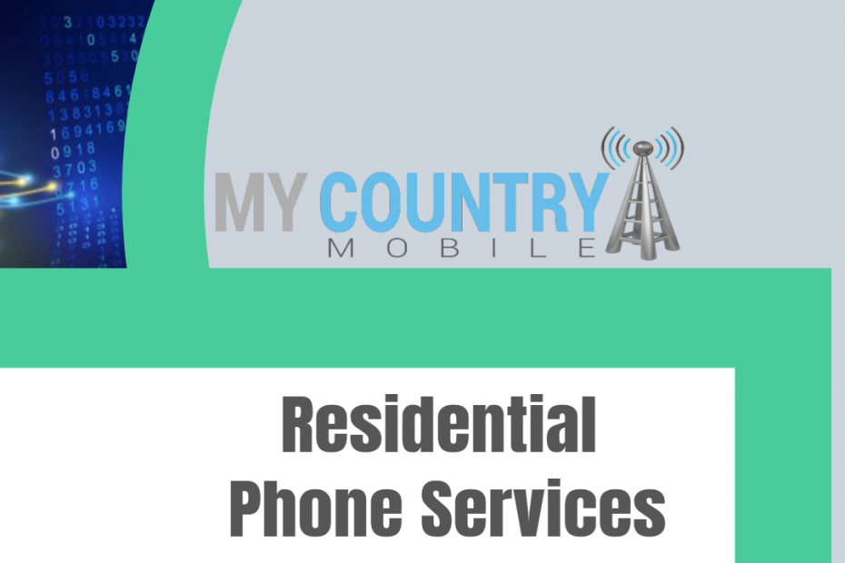 Residential Phone Services - My country Mobile